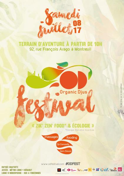 Samedi 8 Juillet on file à l' Organic Djüs, un festival qui nous rend zen !