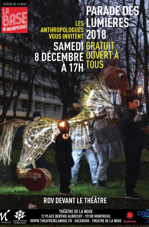 Les Anthropologues présentent la Parade des Lumières au Théâtre de la Noue