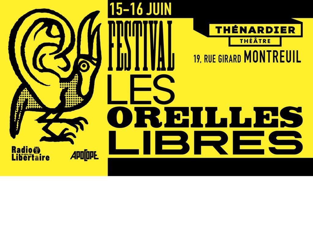 Festival les oreilles libres à Montreuil