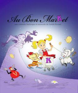 Affiche du spectacle Au Bon Market par la Cie Koshka Luna au Paradise République