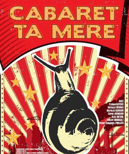 """Affiche du spectacle """"Cabaret ta mère"""""""