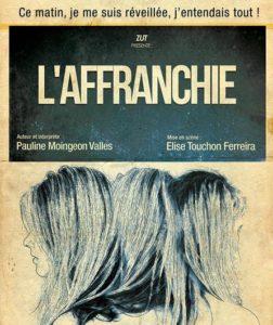 Affiche de L'Affranchie par le Zut Théâtre au Théâtre Transversal